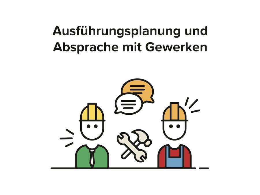 Architekt Aufgaben: Ausführungsplanung und Absprache mit Gewerken