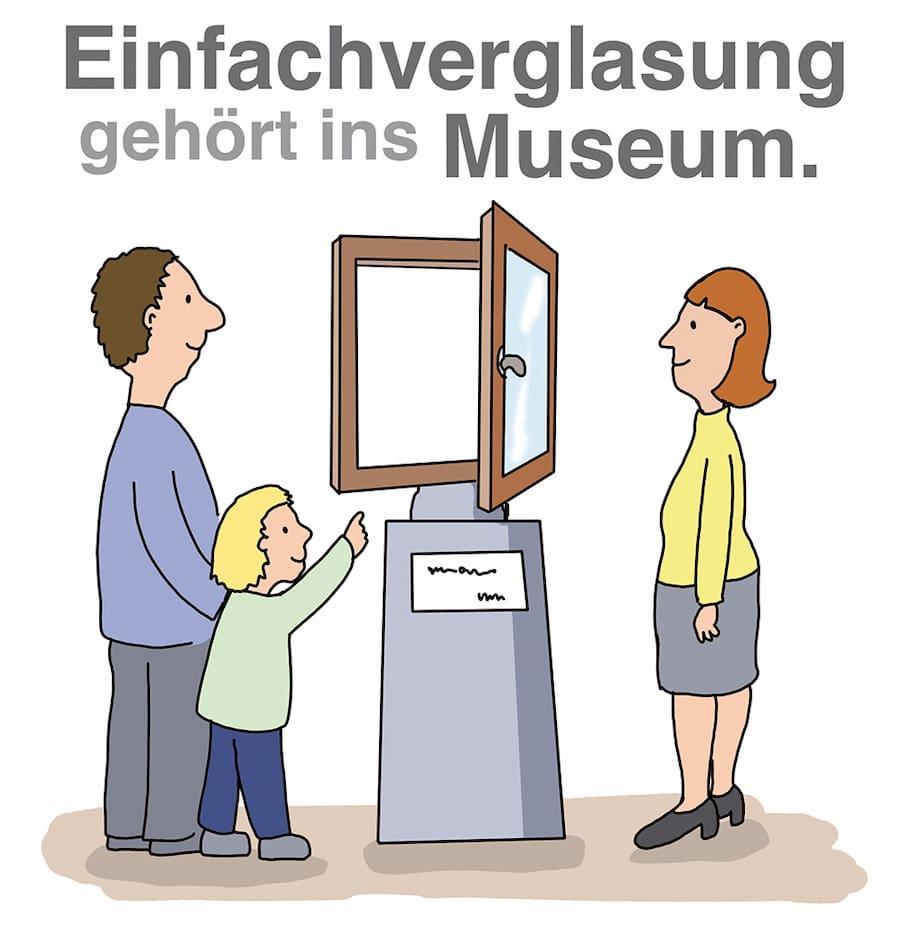 Einfachverglasung gehört ins Museum