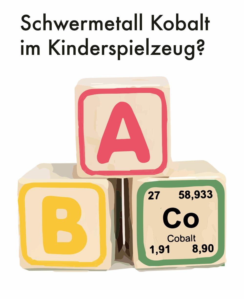 Schwermetall Kobalt im Kinderspielzeug?