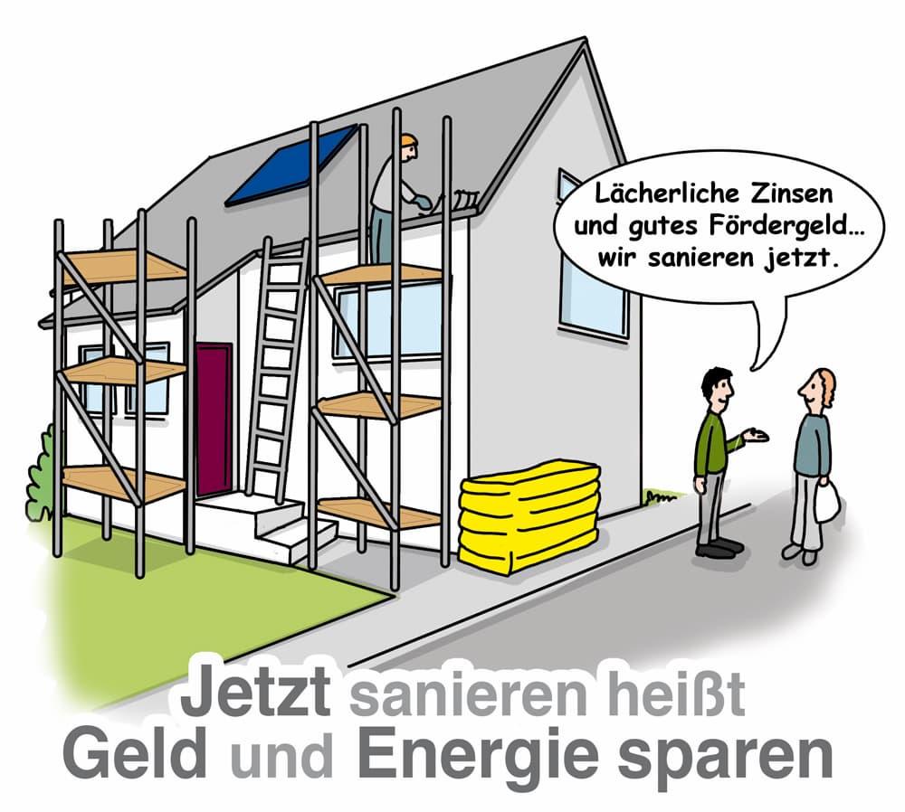 Jetzt sanieren heißt Geld und Energie sparen