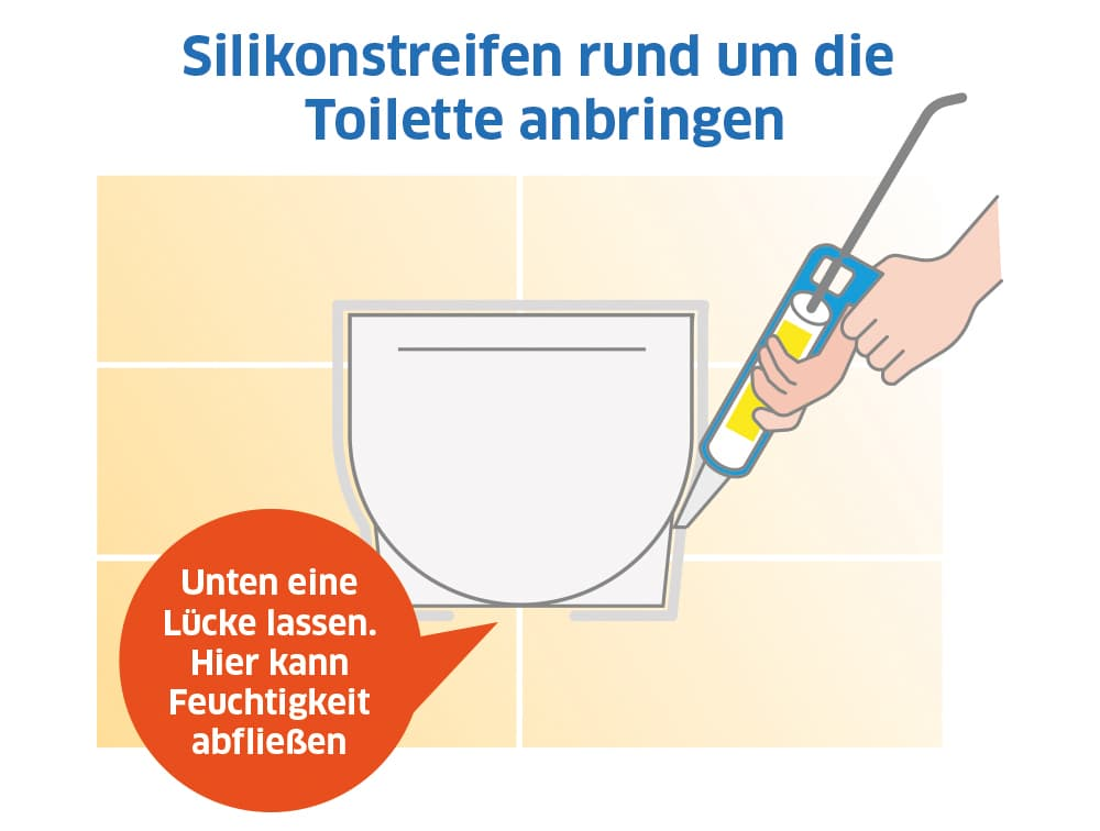 Zum Schluss: Silikonstreifen rund um die Toilette anbringen